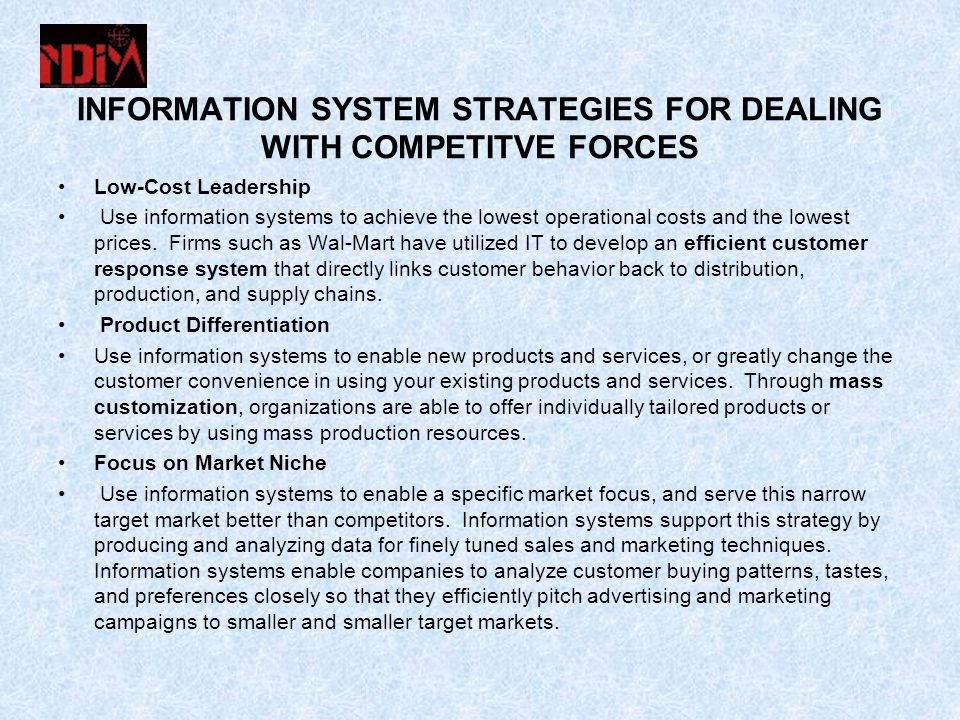 INFORMATION SYSTEM STRATEGIES FOR DEALING WITH COMPETITVE FORCES