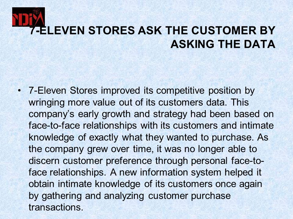 7-ELEVEN STORES ASK THE CUSTOMER BY ASKING THE DATA
