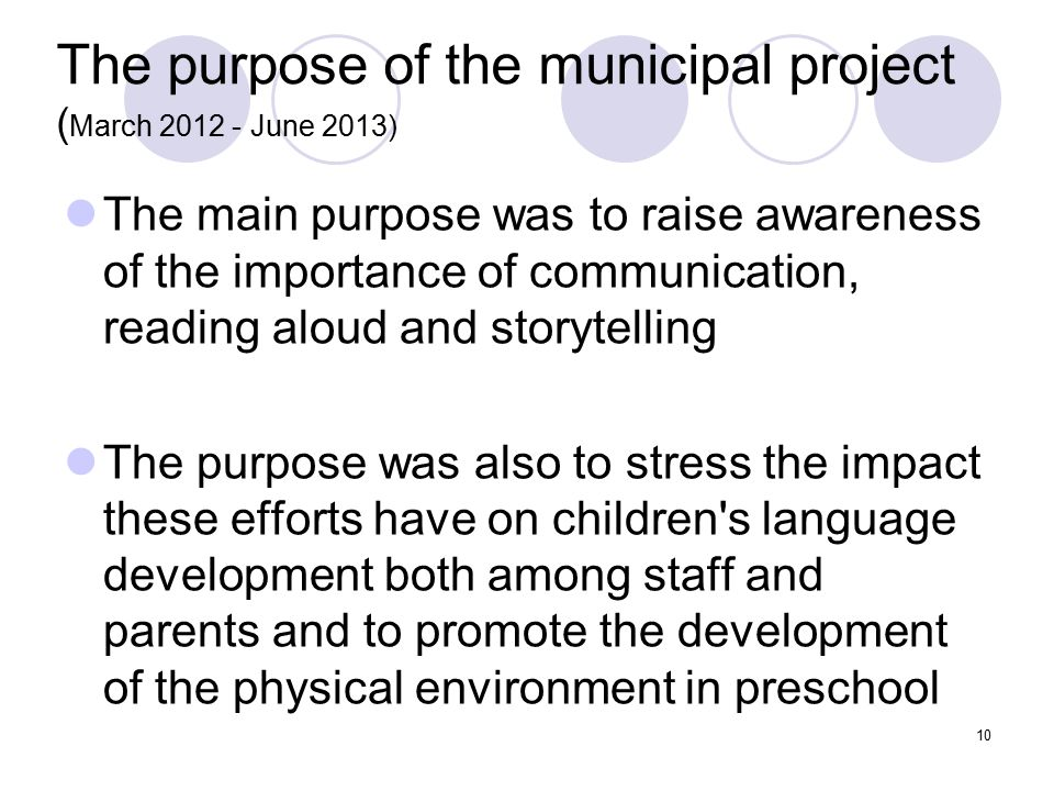 The purpose of the municipal project (March 2012 - June 2013)