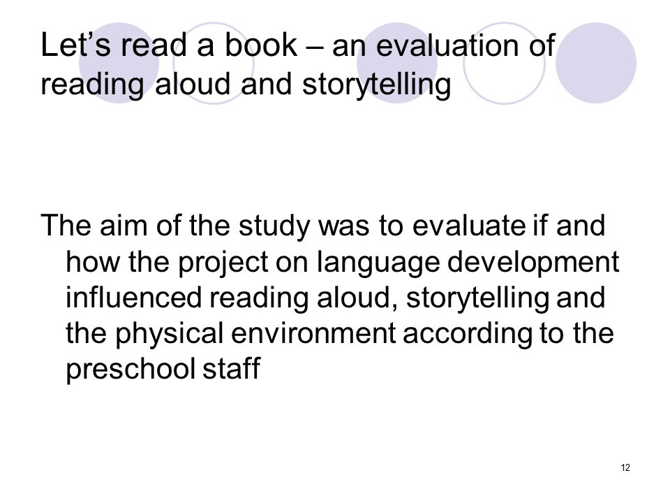 Let's read a book – an evaluation of reading aloud and storytelling
