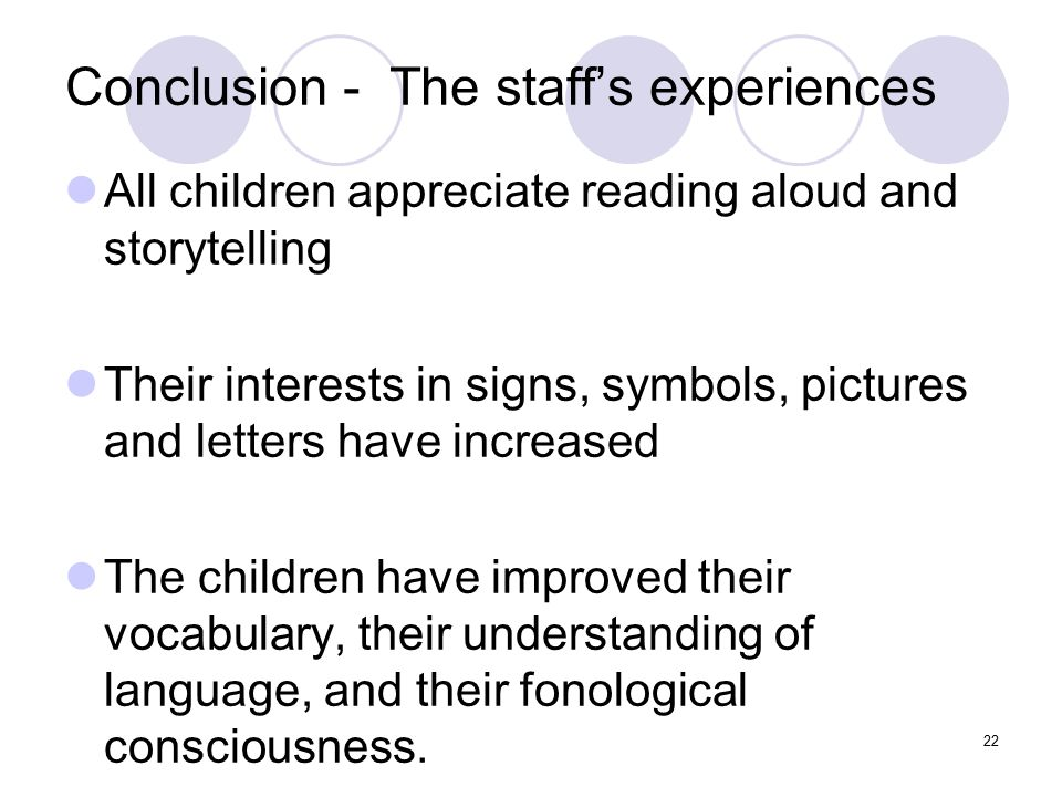 Conclusion - The staff's experiences