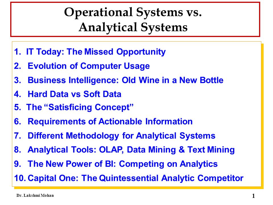 Operational Systems vs.