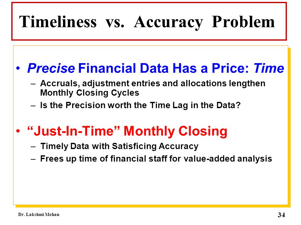 Timeliness vs. Accuracy Problem