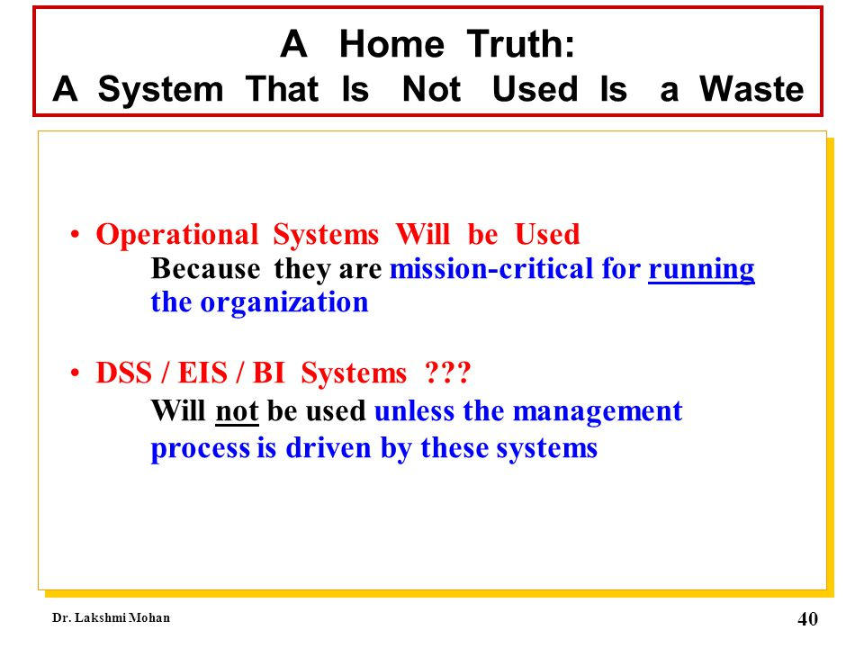 A System That Is Not Used Is a Waste