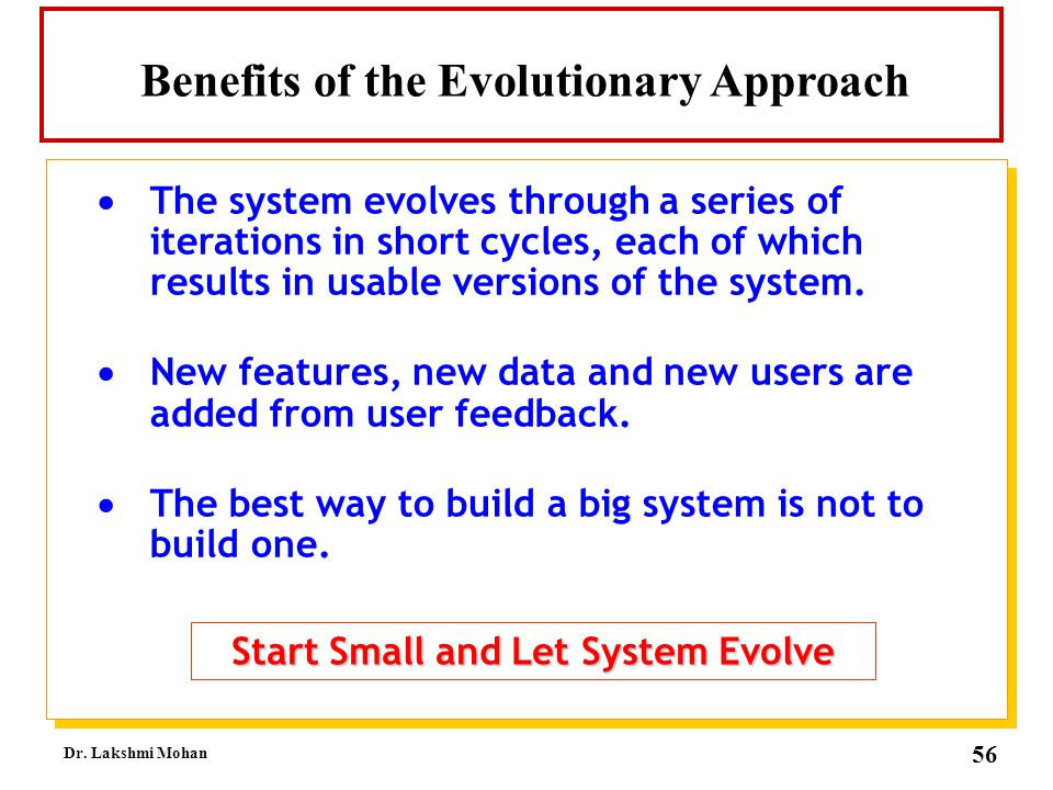 Benefits of the Evolutionary Approach