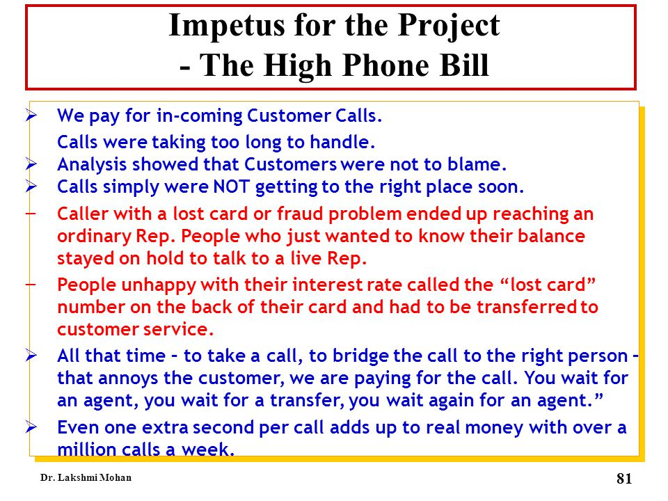 Impetus for the Project - The High Phone Bill