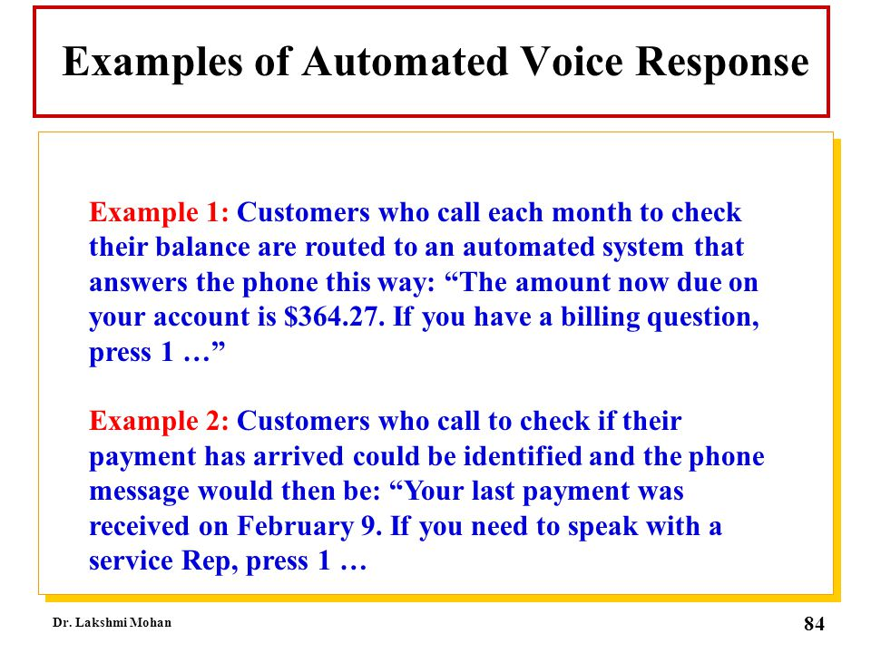 Examples of Automated Voice Response