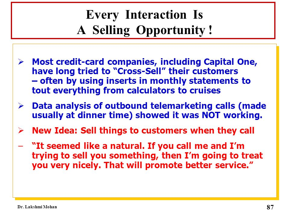 Every Interaction Is A Selling Opportunity !