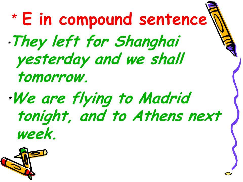 *E in compound sentence