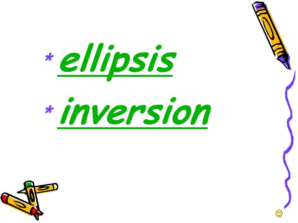 *ellipsis *inversion