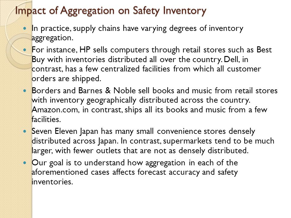 Impact of Aggregation on Safety Inventory