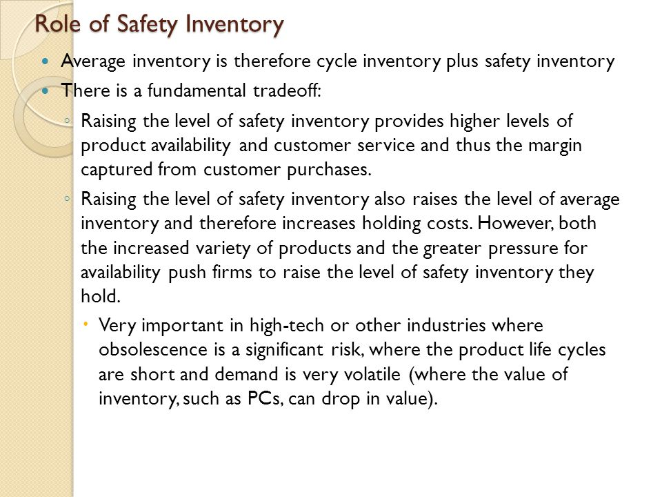 Role of Safety Inventory