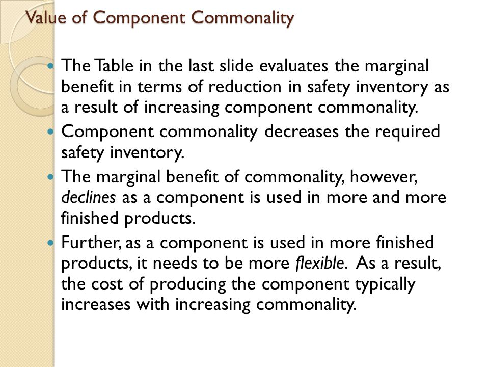 Value of Component Commonality