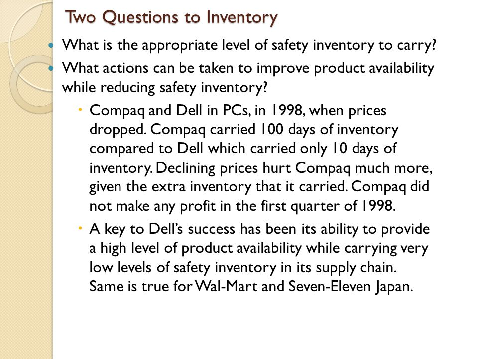 Two Questions to Inventory