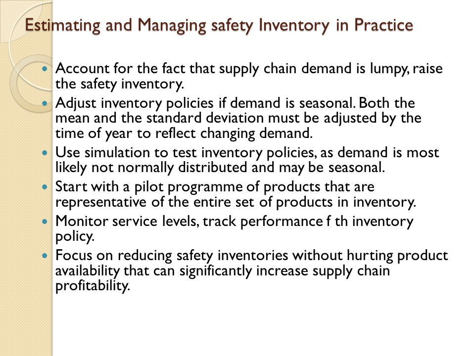 Estimating and Managing safety Inventory in Practice