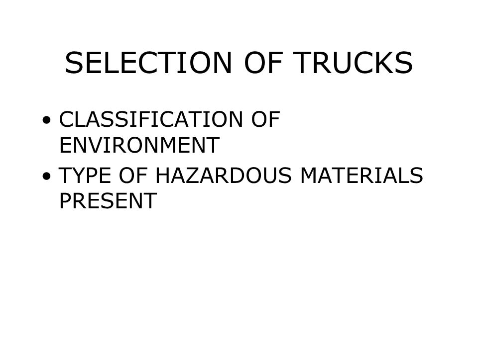SELECTION OF TRUCKS CLASSIFICATION OF ENVIRONMENT