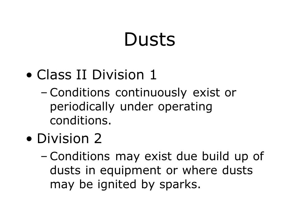 Dusts Class II Division 1 Division 2
