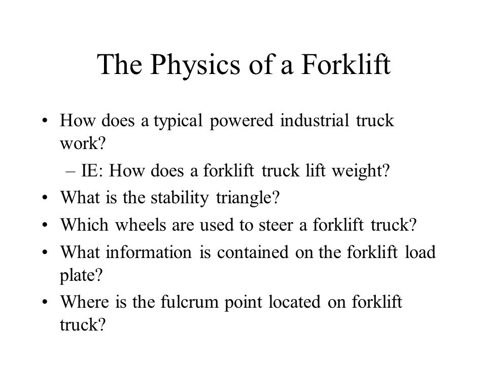 The Physics of a Forklift