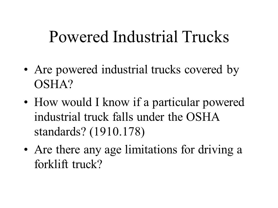 Powered Industrial Trucks