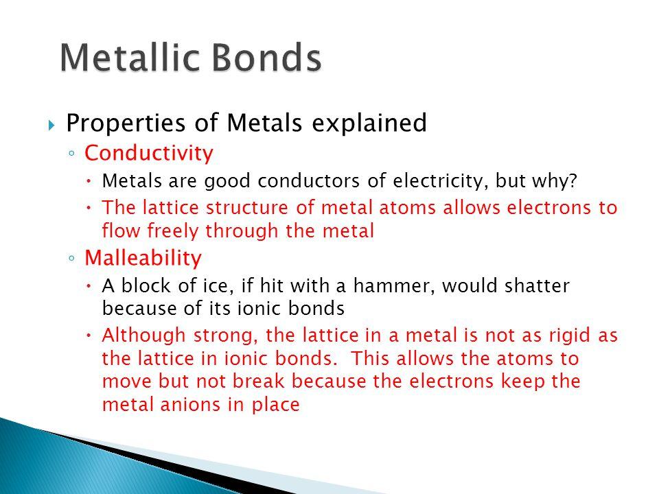 Metallic Bonds Properties of Metals explained Conductivity