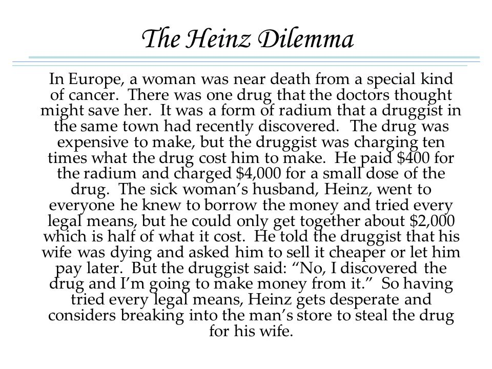 The Heinz Dilemma