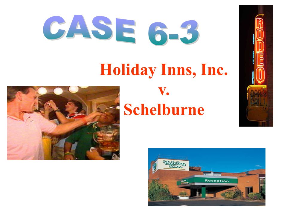 Holiday Inns, Inc. v. Schelburne