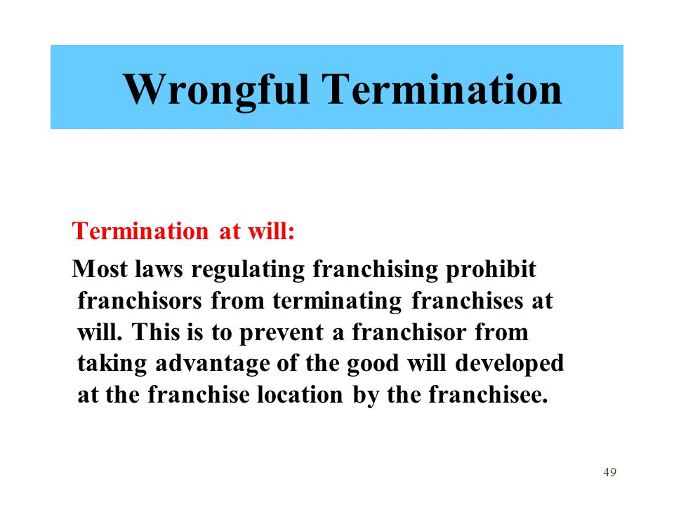 Wrongful Termination Termination at will: