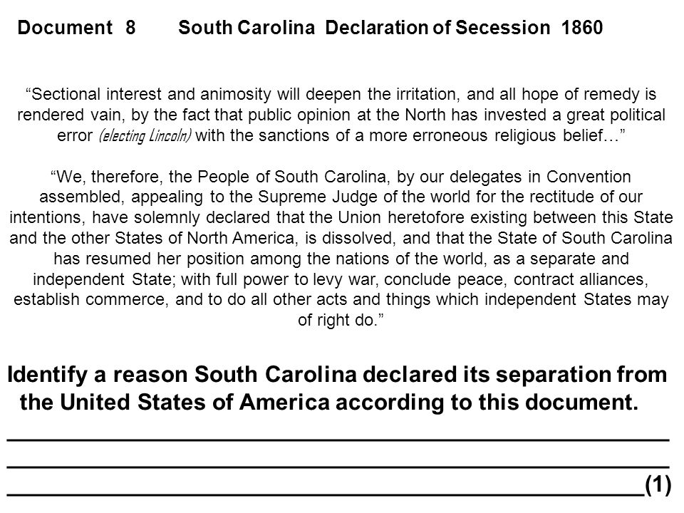 Identify a reason South Carolina declared its separation from