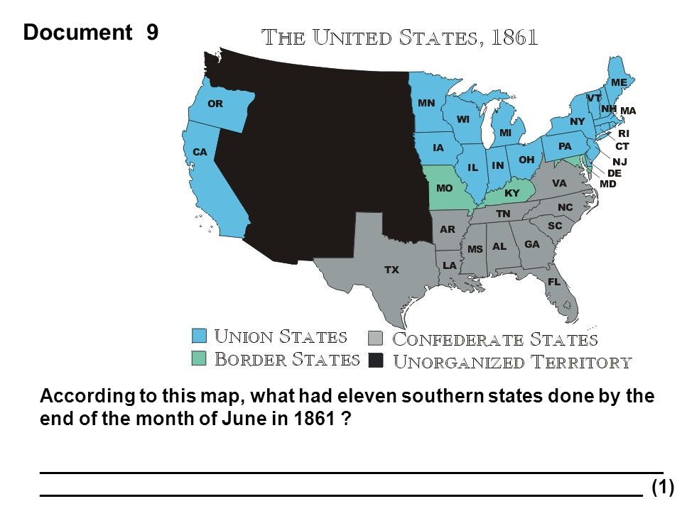 Document 9 According to this map, what had eleven southern states done by the end of the month of June in 1861