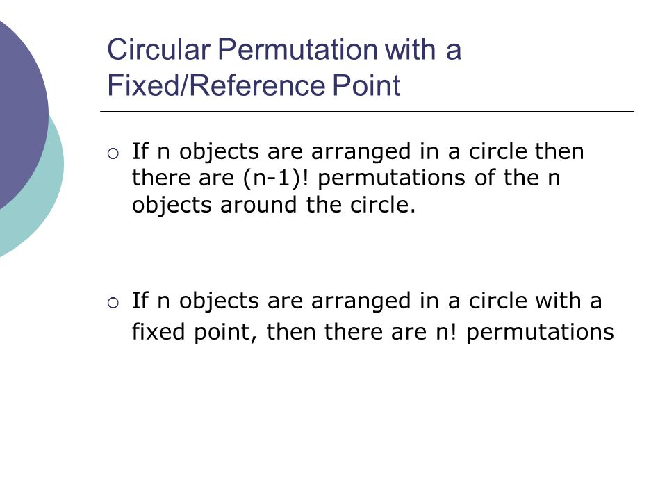 Circular Permutation with a Fixed/Reference Point