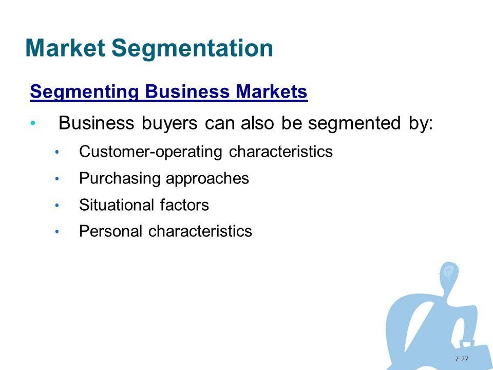 Market Segmentation Segmenting Business Markets