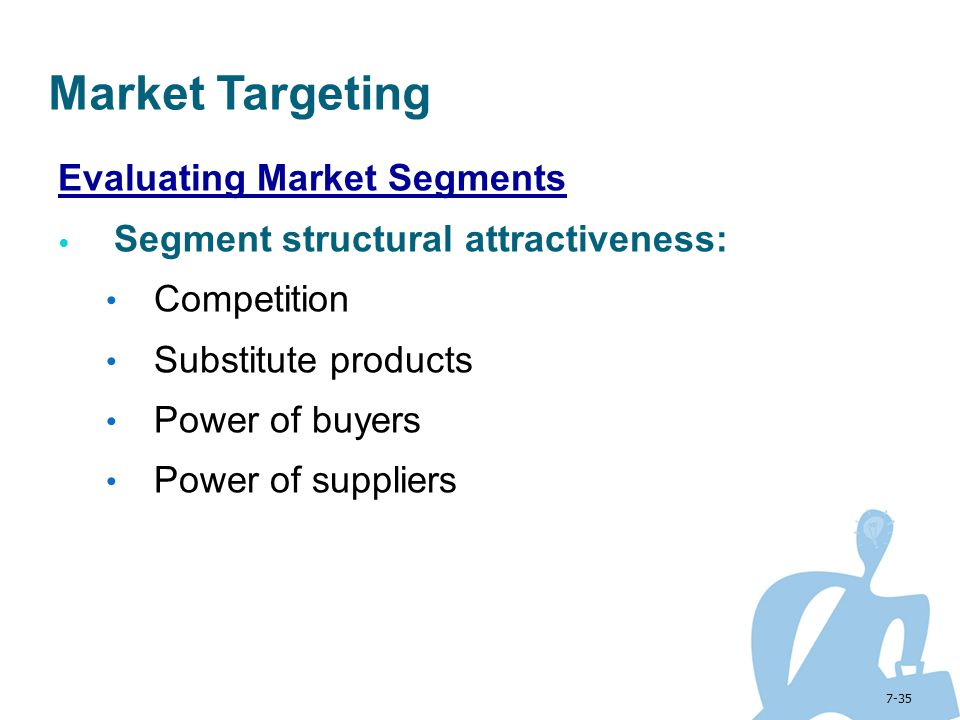 Market Targeting Evaluating Market Segments