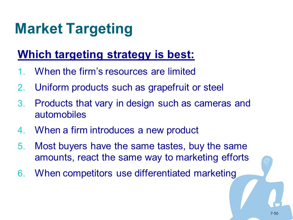 Market Targeting Which targeting strategy is best: