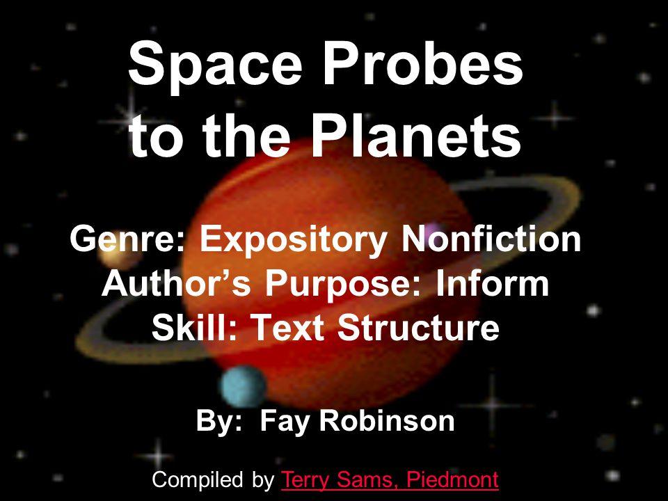 Genre: Expository Nonfiction Author's Purpose: Inform