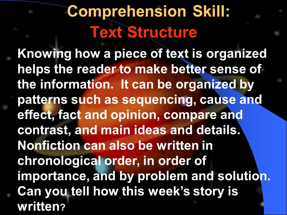 Comprehension Skill: Text Structure