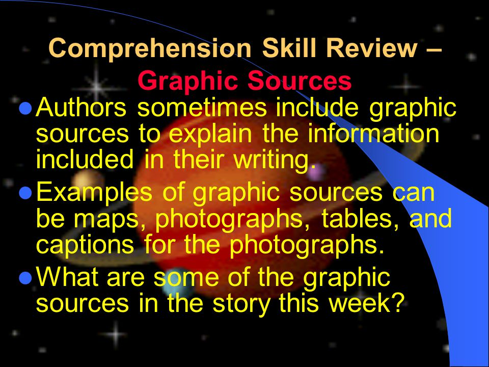 Comprehension Skill Review – Graphic Sources