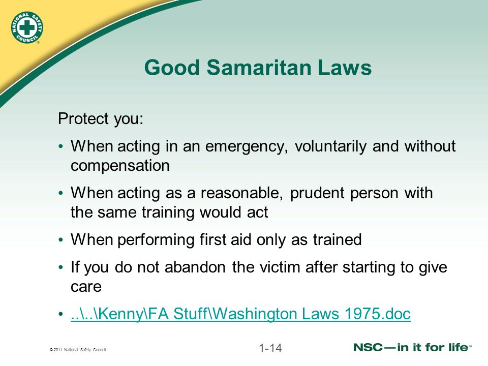 Good Samaritan Laws Protect you: