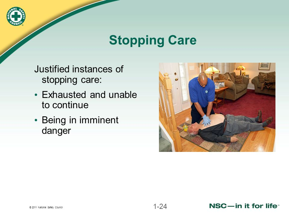 Stopping Care Justified instances of stopping care: