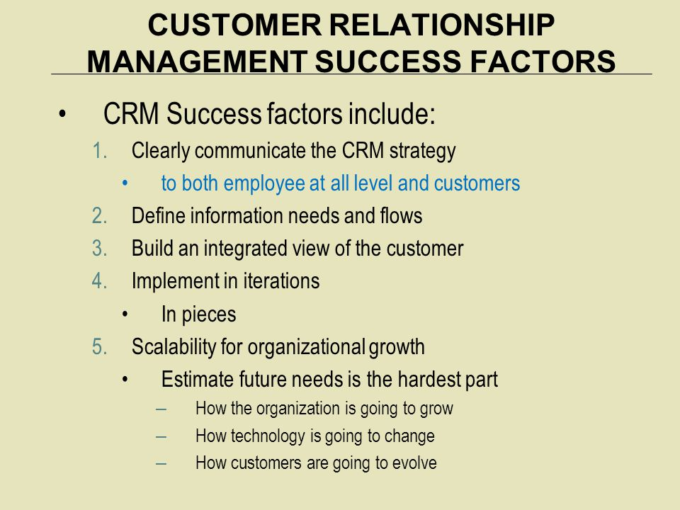 CUSTOMER RELATIONSHIP MANAGEMENT SUCCESS FACTORS