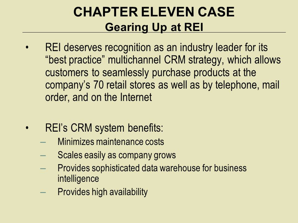 CHAPTER ELEVEN CASE Gearing Up at REI