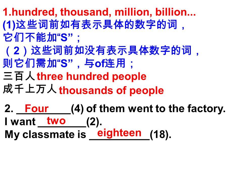 1.hundred, thousand, million, billion...