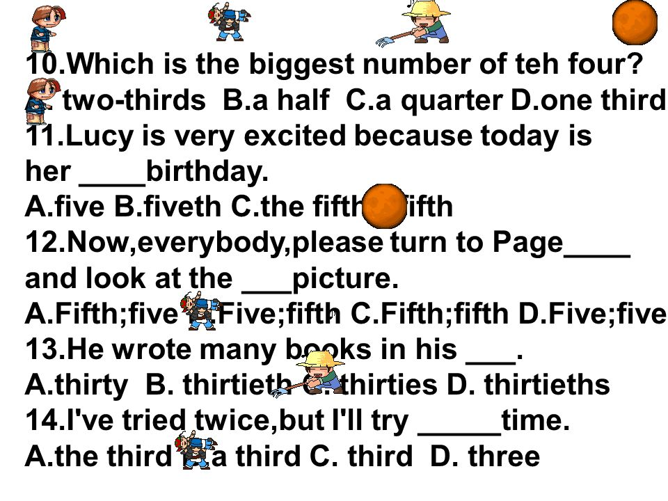 10.Which is the biggest number of teh four