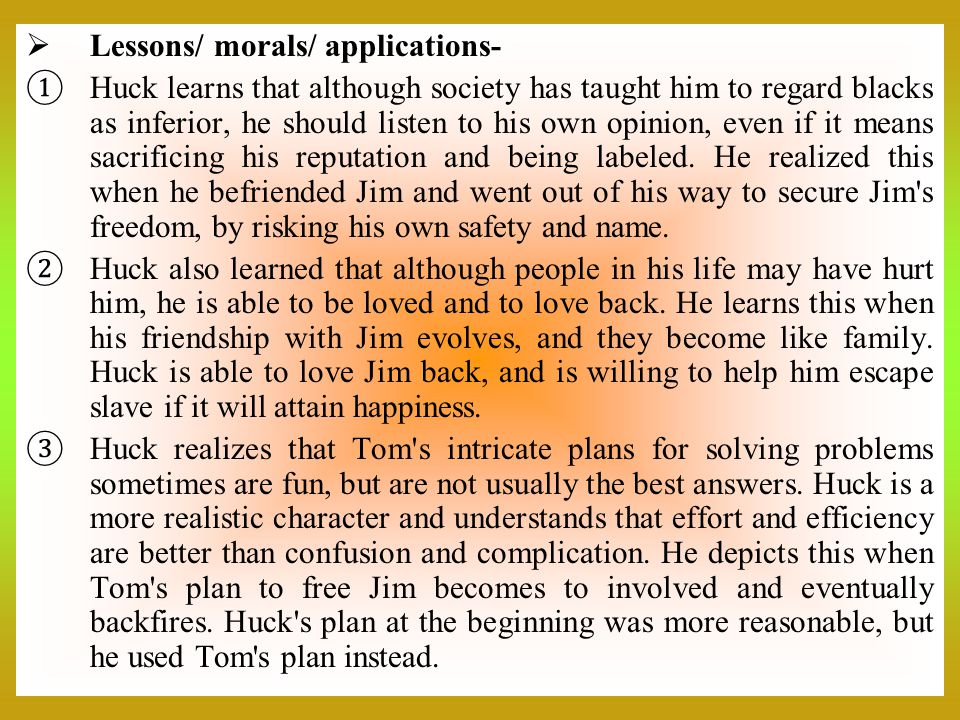 Lessons/ morals/ applications-