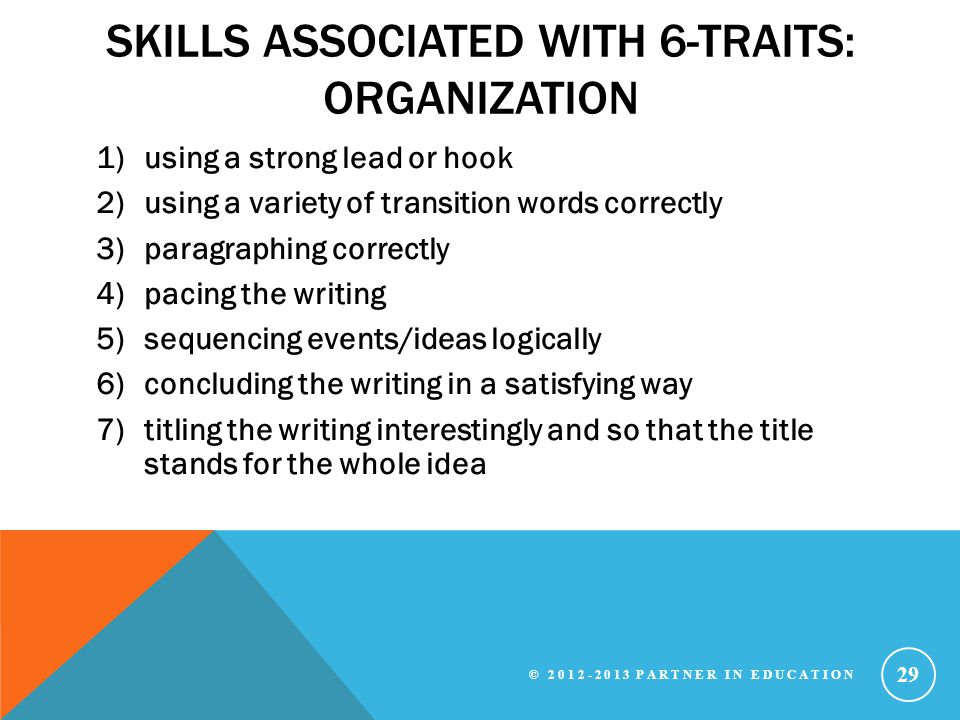Skills associated with 6-Traits: Organization
