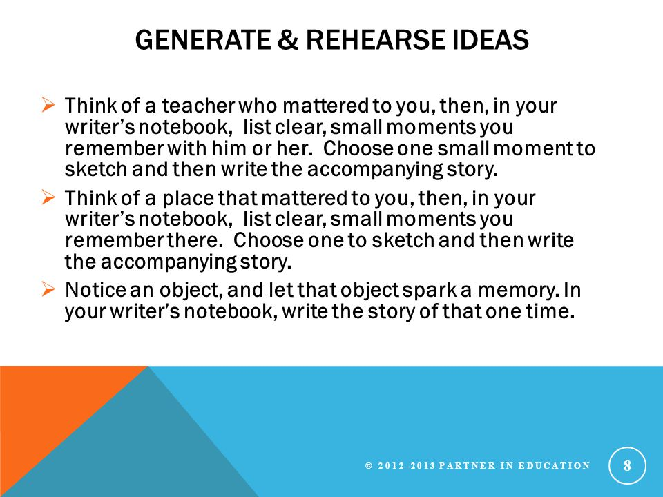 Generate & rehearse ideas