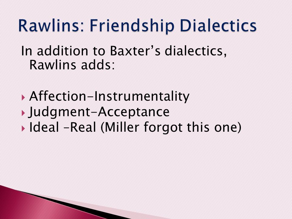 Rawlins: Friendship Dialectics
