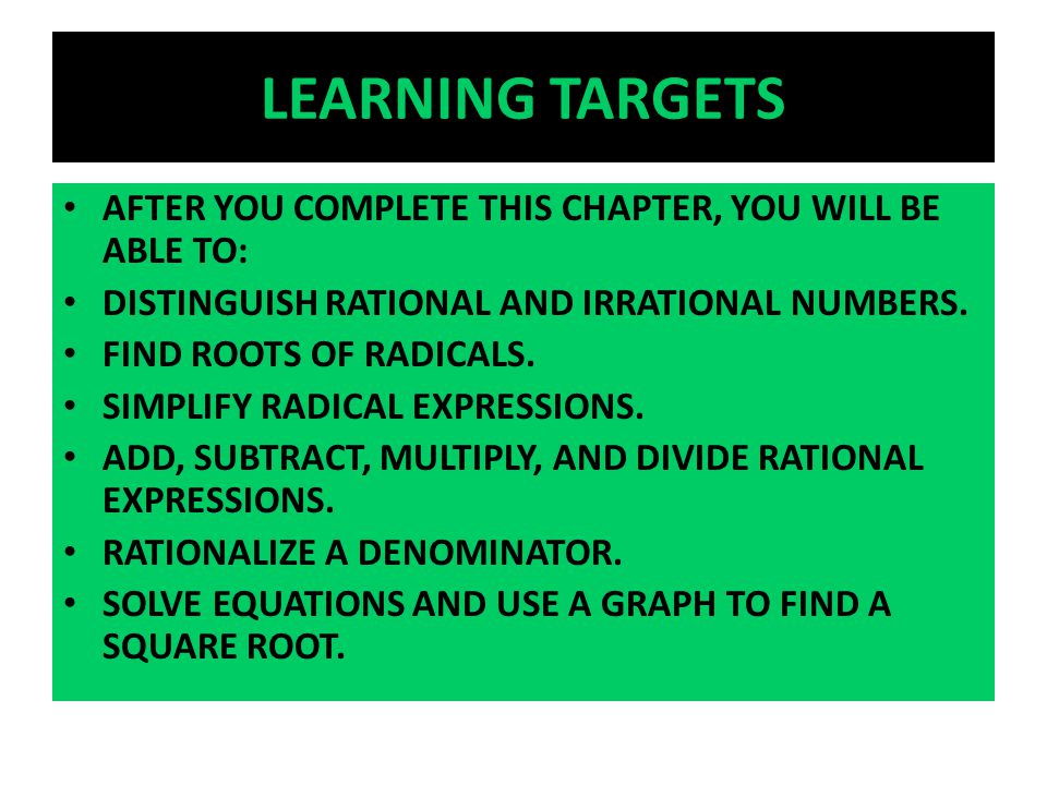 LEARNING TARGETS AFTER YOU COMPLETE THIS CHAPTER, YOU WILL BE ABLE TO: