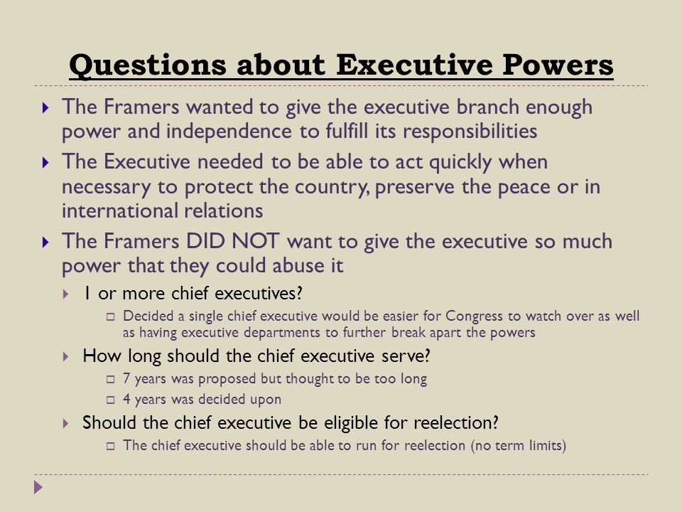 Questions about Executive Powers