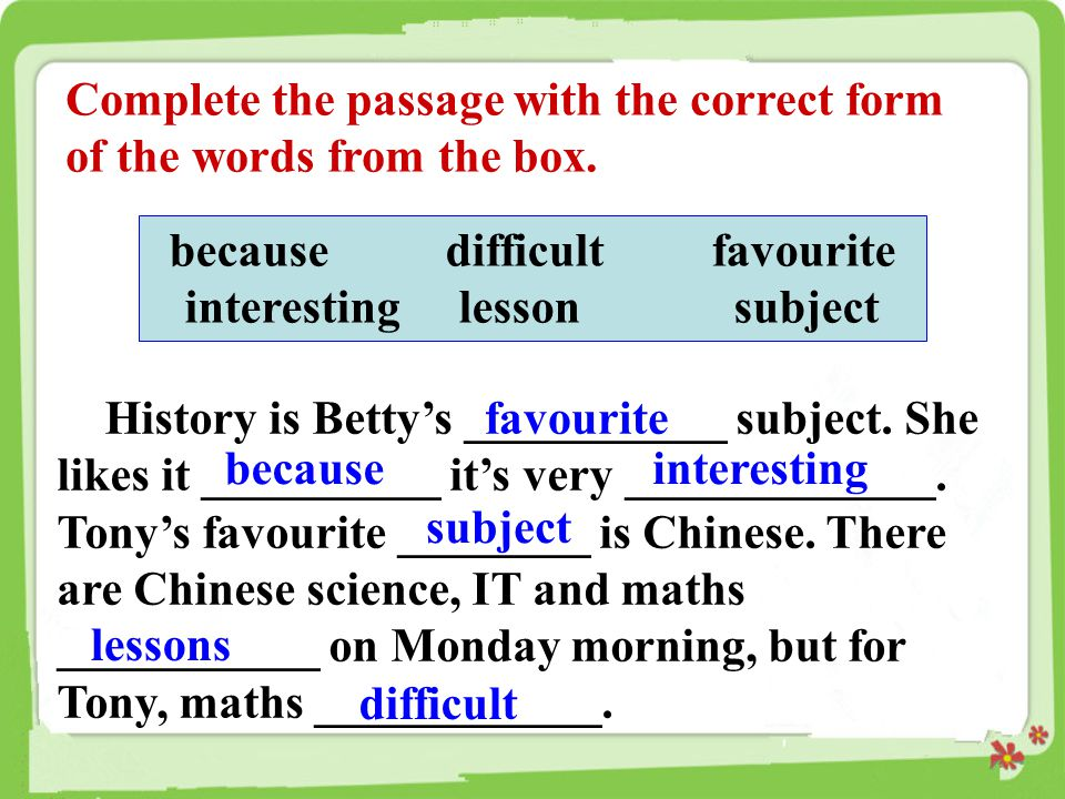 because difficult favourite interesting lesson subject