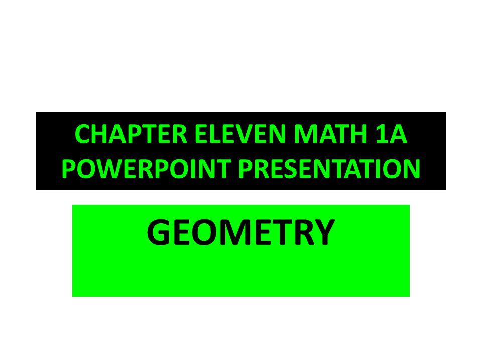 CHAPTER ELEVEN MATH 1A POWERPOINT PRESENTATION